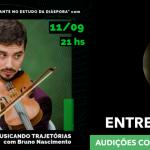 🎼Musicando Trajetórias #3 - Caetano Maschio Santos
