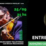 🎼Musicando Trajetórias #5 - Felipe Karam